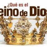 ¿Que es el Reino de Dios?